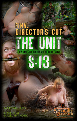 The Unit: The Final<br />Director's Cut. A full<br />Feature BaRS Presentation!<br />Amazing Bondage, Brutal Sex!