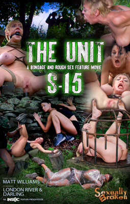 The Unit: S-15 A full Feature<br />BaRS Presentation! Outdoor<br />Bondage, Rough Sex!